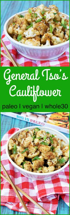 Vegan and Paleo General Tso's Cauliflower. Forget the Chinese Takeout and try this delicious take on the classic favorite without any weird ingredients!