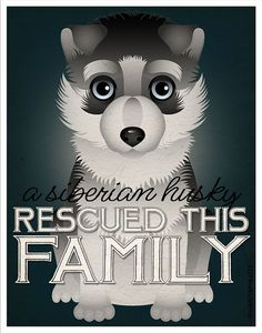 A Siberian Husky Rescued This Family - Custom Dog Print - Personalize with Your Dog's Name Siberian Husky Rescue, My Husky, Siberian Huskies, Animals And Pets, Cute Animals, Little Husky, Love Posters, Dog Quotes, Dog Names