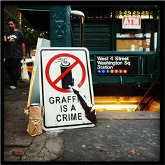 Banksy in NY: Graffiti is a Crime Poster... till u can buy in a museum or gallery now.