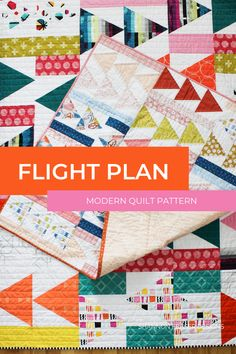 Flight Plan quilt pattern is a modern take on a triangle quilt. With easy to follow instructions and templates with a little wiggle room to accommodate those bias edges, you're sure to have quilty success! #trianglequilt #quiltpattern #quilting Triangle Quilt Pattern, Scrappy Quilt Patterns, Beginner Quilt Patterns, Modern Quilt Patterns, Quilting For Beginners, Triangle Quilts, Triangles, Quilting Projects, Quilting Designs