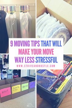 9 Moving Tips That Will Make Your Move Way Less Stressful - Strive & Hustle