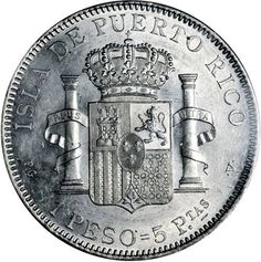 """Puerto Rico Coin during the Spanish government. One """"peso"""" = five """"pesetas""""."""