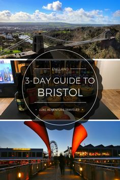 Plan the perfect 3-day getaway with this guide to things to do in Bristol, UK
