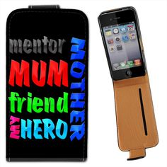 #Mother mum mentor #friend my hero birthday gift #leather flip case for iphone 4 ,  View more on the LINK: 	http://www.zeppy.io/product/gb/2/360964715787/