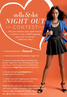 Pin your ultimate date night look for a chance to win a $ 500 Stella & Dot Shopping Spree. *Contest ends 11:59pm/PT 02/08. #sdNightOut