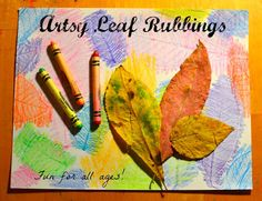 Leaf rubbings - also includes some great extension activities
