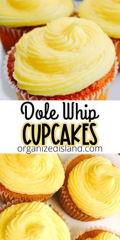 Dole Whip Cupcake Dessert Recipe - a wonderful way to celebrate the flavors of a Dole Whip - in cupcake form! Easy Cupcake Recipes, Easy No Bake Desserts, Homemade Desserts, Köstliche Desserts, Delicious Desserts, Yummy Food, Plated Desserts, Fall Dessert Recipes, Cupcake Ideas