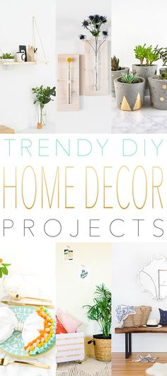 Trendy DIY Home Decor DIY Projects