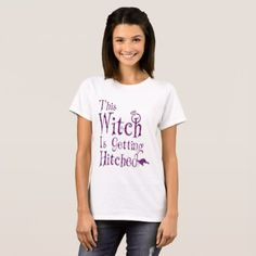 This Witch Is Getting Hitched T-Shirt - autumn gifts templates diy customize