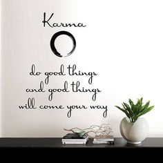 It is said that kindness and good deeds will lead to future happiness! Invite good karma to your life with this inspirational wall quote. Simply peel and stick to display this powerful wall decal in t