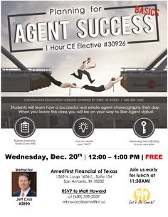 Agents, join us Wednesday Dec 20th for a 1 hour CE Course on Planning for Agent Success from 12:00 – 1:00 pm at AmeriFirst Financial of Texas. Be sure to get there early for a complimentary lunch starting at 11:30 am! RSVP to Matt Howard at 480-339-2037 or mhoward@amerifirst.us to ensure yourself a spot.