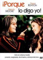 Porque lo Digo Yo! / Because I Said So 2007