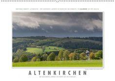 Der Kalender des Tages für das Jahr 2015: Emotionale Momente: Altenkirchen - der lebenswerte Landkreis im Norden des Westerwaldes.