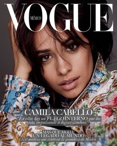 Camila on the cover of Vogue Mexico.
