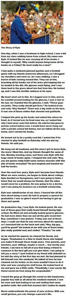 The Story of Kyle. I love this story, you never know what your kind words can do.