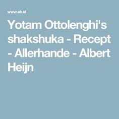 Yotam Ottolenghi's shakshuka - Recept - Allerhande - Albert Heijn