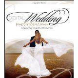 Digital Wedding Photography: Capturing Beautiful Memories (Paperback)By photographer. Glen Johnson