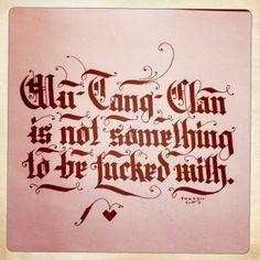 dannyfox @Danny Fox #lettering #wutangclan #calligraphy