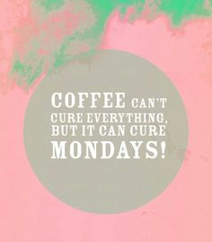 Coffee is the ultimate cure for those Monday morning blues. #MrCoffee #coffee #mondays