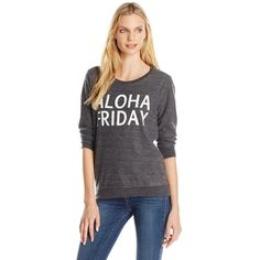 Chaser Women's Aloha Friday Graphic Sweatshirt ($79) ❤ liked on Polyvore featuring tops, hoodies, sweatshirts, graphic crewneck sweatshirts, chaser sweatshirt, graphic tops, sweatshirt hoodies and long sleeve tops