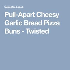 Pull-Apart Cheesy Garlic Bread Pizza Buns - Twisted Easy Healthy Dinners, Easy Dinners, Garlic Bread Pizza, Pizza Buns, Twisted Recipes, Pull Apart, Garlic Butter, Bread Rolls, Bread Baking