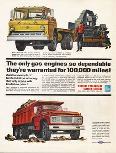 "1962 FORD TRUCKS vintage magazine advertisement ""The only gas engines"" ~ (model year 1962) ~ Nine C-Series tilt cabs -- including America's lowest priced tilts -- from 18,000 lbs. GVW to 65,000 lbs. GCW. H-Series tilts offer Diesel as well as gas ..."