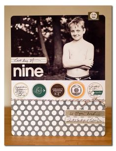 Circle accents, text on photo, patterned paper and labels. Love.