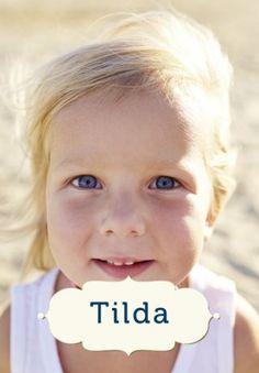 Schöne schwedische Vornamen: Tilda -