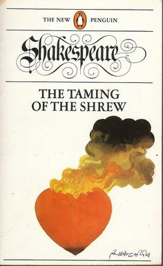 The taming of the shrew / William Shakespeare ; edited by G. Books To Read, My Books, Play Poster, Classic Literature, English Literature, Book Catalogue, English Book, Book Jacket, Penguin Books