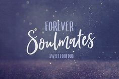Forever Soulmates Font Duo by Nicky Laatz on @creativemarket