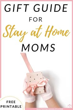 Gift Guide For Stay At Home Moms