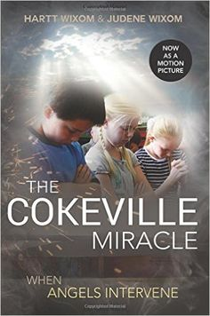 The Cokeville Miracle: When Angels Intervene by Hartt Wixom. Movie release date: September 5, 2015. In the small, community of Cokeville, Wyoming, David and Doris Young took an elementary school hostage, detonating a bomb inside. Ron Hartley, fights his skepticism as he hears eyewitness accounts about miraculous, heavenly intervention during the crisis. Book and movie available at the Logan Library.