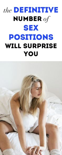 The Definitive Number of Sex Positions Will Surprise You