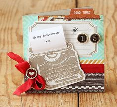 Love the extra piece of paper coming out of the typewriter. Did she emboss the keys on the typewriter to make them dimensional? COOL!  Happy Anniversary | Lisa Spangler