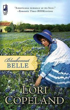 Bluebonnet Belle by Lori Copeland