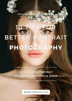 10 Tips Every Portrait Photographer Should Know. Portrait photography can  be incredibly compelling, and you'll find that the best photographers  relish the opportunity to shoot portrait photography.   Schedule