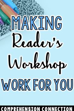 Making Reader's Workshop Work for You Have you been wanting to use a workshop model in your classroom? Need to learn more. Check out this post to see how the routine works and learn what you can do now to make next year easier. Comprehension Activities, Reading Activities, Teaching Reading, Guided Reading, Reading Comprehension, Learning, Teaching Ideas, Reading Resources, Reading Lessons