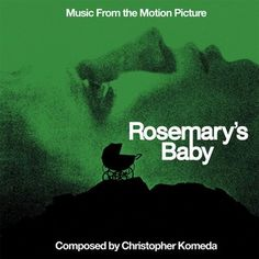 Soundtrack Review: Rosemary's Baby by Krzysztof Komeda