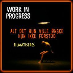Læs om filmatiseringen af ALT DET HUN VILLE ØNSKE HUN IKKE FORSTOD   http://www.mxrket.dk/WORKfinaleFILM1.html