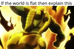 Pucci, I'm trying to end the joestar family but i'm dummy thicc and the clap from my ass cheeks keeps alerting Star Platinum - iFunny :) Girl Memes, Girl Humor, Jojo's Bizarre Adventure, The World Is Flat, Jojo Memes, Im Trying, Dear God, Jojo Bizarre, Popular Memes