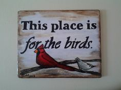"Everyone please check out my Etsy store and ""Like"" me or join my circle! I painstakingly paint signs! arden+Sign+Handpainted+on+Reclai… - All For Garden Garden Crafts, Garden Projects, Garden Ideas, Art Crafts, Wood Crafts, Wood Projects, Painted Signs, Hand Painted, Bird Quotes"