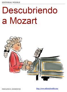 Descubriendo a Mozart, libro infantil gratuito para descubrir la vida de Mozart. Publicado por WeebleBooks
