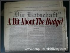 """Amy Lillard writes, """"Most anyone who knows about the Amish knows about their newspaper Die Botschaft, or The Budget... I love this charming newspaper. The Budget is a collection of short articles from the various Old Order Amish districts across the country and Canada. """"Scribes"""" write a short piece and send it in to be published in the weekly editions. ...all of it brings a smile to my face and makes me love the Amish even more."""""""