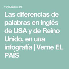 Las diferencias de palabras en inglés de USA y de Reino Unido, en una infografía | Verne EL PAÍS
