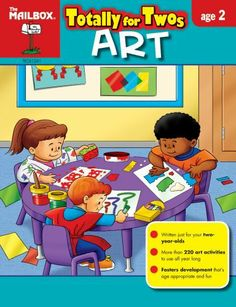 Totally for Twos: Art (Age 2) by The Mailbox Books Staff, http://www.amazon.com