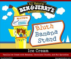 I wish! Ben and Jerry's Arrested Development Ice Cream Banana Stand Frozen Bananas