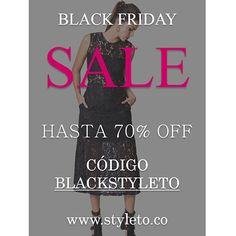BLACK FRIDAY WEEKEND en www.styleto.co - Del Viernes 27 hasta el Lunes 30 de Noviembre