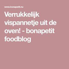 Verrukkelijk vispannetje uit de oven! - bonapetit foodblog Scampi, Fish And Seafood, Other Recipes, Recipies, Food And Drink, Healthy Eating, Bingo, Holland, Gadgets