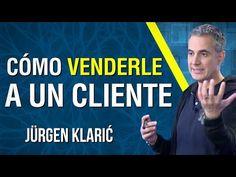 Cómo Vender un Producto a un Cliente /Jürgen Klarić / Parte 1 - YouTube