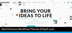 Best Premium WordPress Themes Of April 2016:- http://modernwpthemes.com/best-premium-wordpress-themes-of-april/